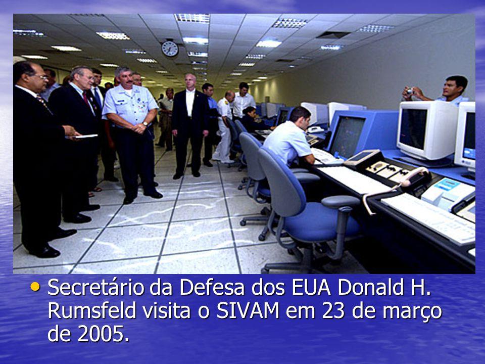 Secretário da Defesa dos EUA Donald H. Rumsfeld visita o SIVAM em 23 de março de 2005. Secretário da Defesa dos EUA Donald H. Rumsfeld visita o SIVAM