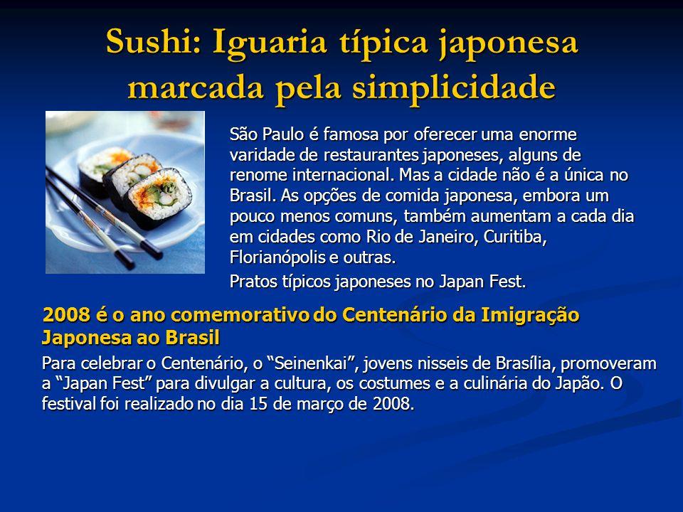 Sushi: Iguaria típica japonesa marcada pela simplicidade São Paulo é famosa por oferecer uma enorme varidade de restaurantes japoneses, alguns de renome internacional.