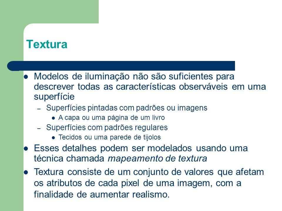 Texturas Mipmap Permite que texturas de diferentes níveis de resolução sejam aplicadas de forma adaptativa Reduz aliasing devido a problemas de interpolação O nível da textura na hierarquia mipmap é especificada durante a definição da textura glTexImage*D( GL_TEXTURE_*D, level, … )