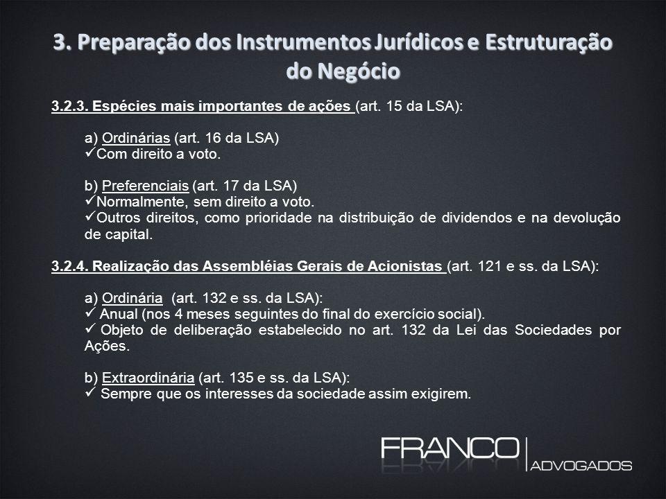 3. Preparação dos Instrumentos Jurídicos e Estruturação do Negócio 3.2.3.