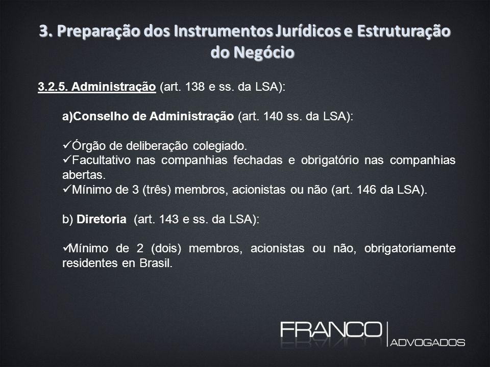3. Preparação dos Instrumentos Jurídicos e Estruturação do Negócio 3.2.5.