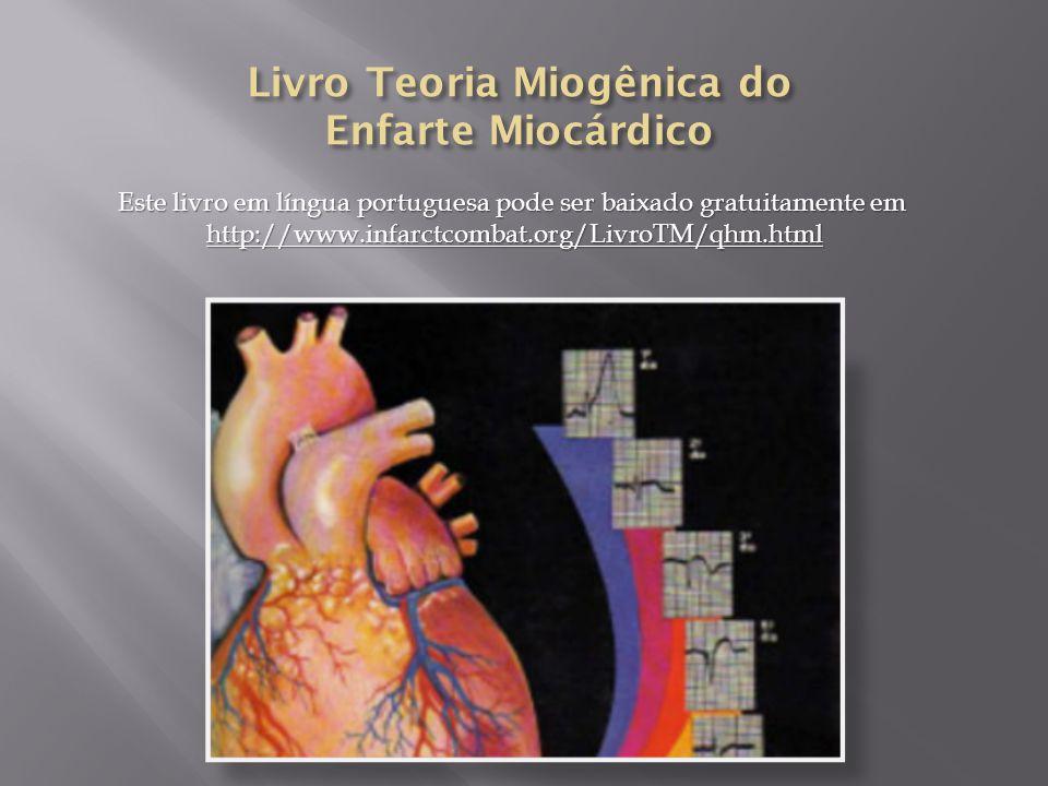 Este livro em língua portuguesa pode ser baixado gratuitamente em http://www.infarctcombat.org/LivroTM/qhm.html http://www.infarctcombat.org/LivroTM/qhm.html