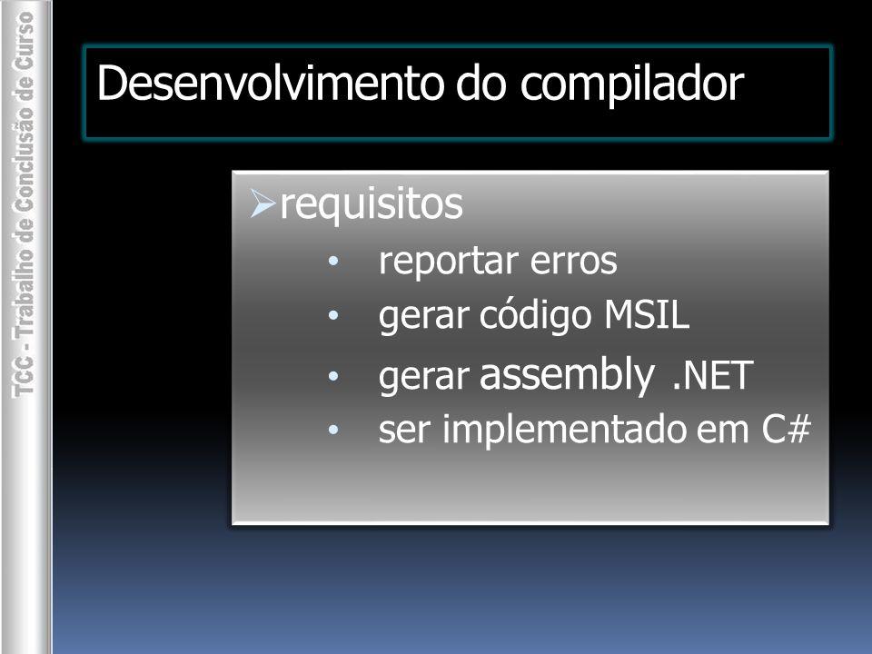  uso de rotinas de outras LPs.NET  outras linguagens.NET podem usar as rotinas escritas na LP proposta
