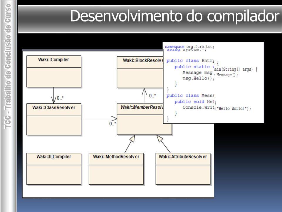 Desenvolvimento do compilador  JavaCCCS Léxico e Sintático Gramática LL EBNF CommandNode whileCmd() : { WhileCmd ret = new WhileCmd(); } { while ( ret.Cond = expression() ) ret.Block = blockCmd() {return ret;} }
