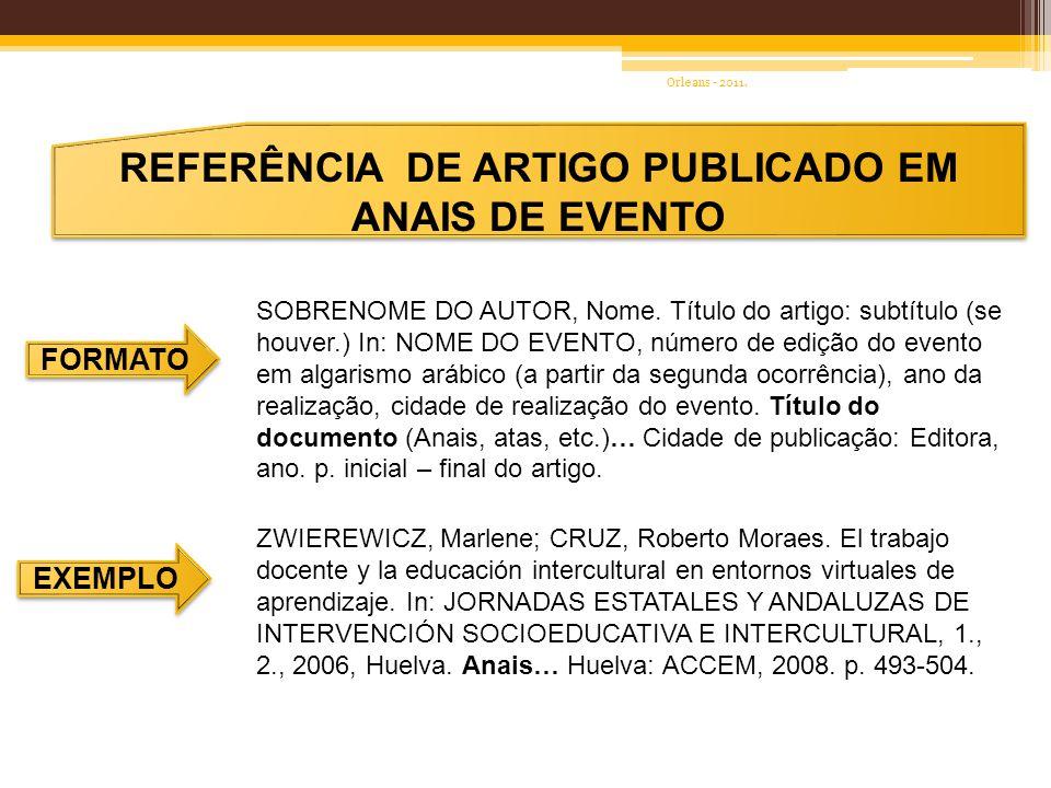REFERÊNCIA DE TESES, DISSERTAÇÕES, MONOGRAFIAS /TCC FORMATO EXEMPLO SOBRENOME do/s autor/es, Nome.