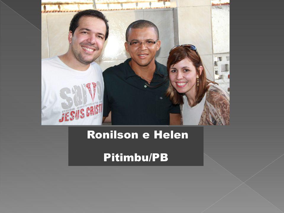 Ronilson e Helen Pitimbu/PB