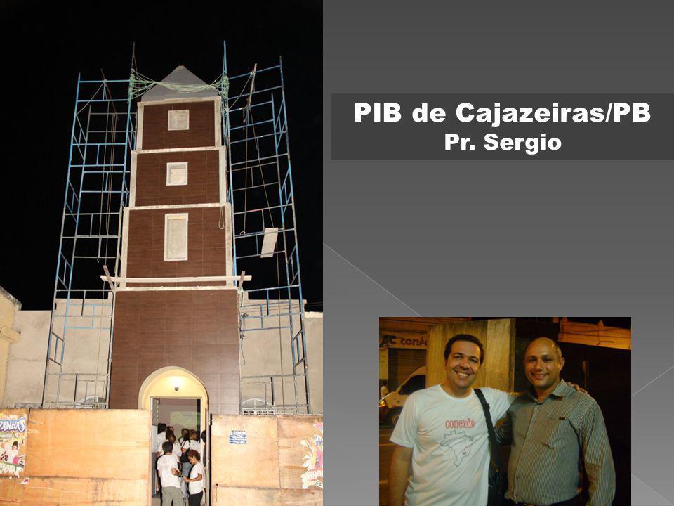 PIB de Cajazeiras/PB Pr. Sergio