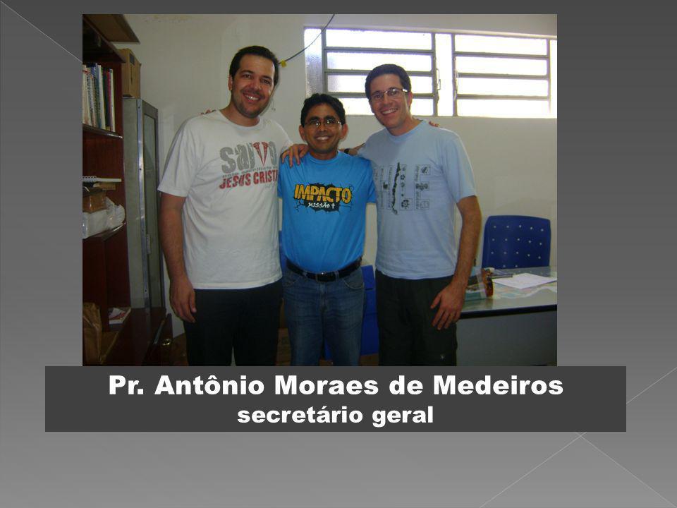 Pr. Antônio Moraes de Medeiros secretário geral