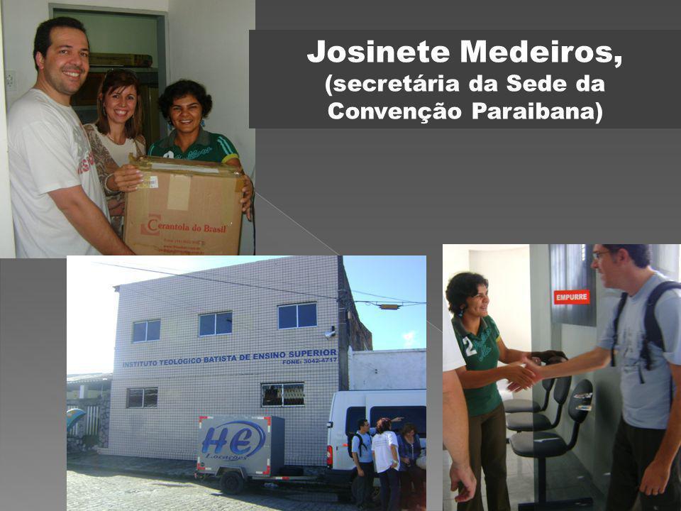 Josinete Medeiros, (secretária da Sede da Convenção Paraibana)