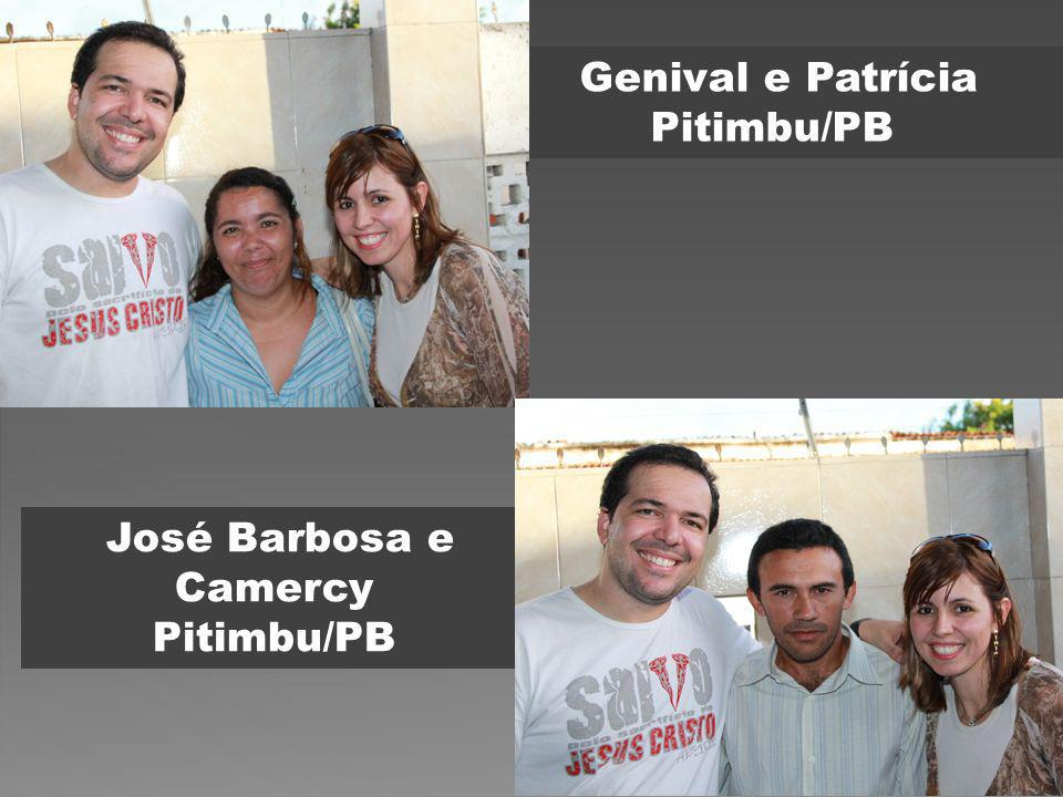 Genival e Patrícia Pitimbu/PB José Barbosa e Camercy Pitimbu/PB