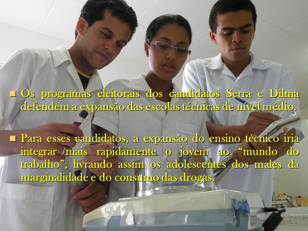 Os programas eleitorais dos candidatos Serra e Dilma defendem a expansão das escolas técnicas de nível médio.