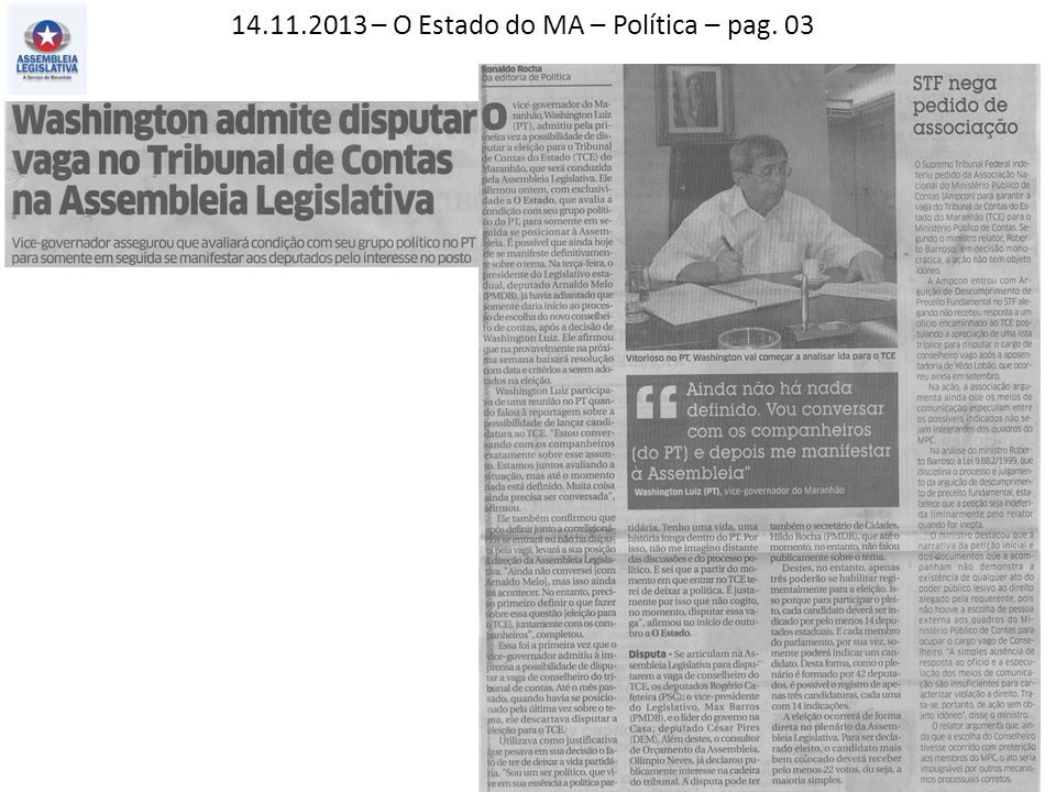 14.11.2013 – O Estado do MA – Política – pag. 03