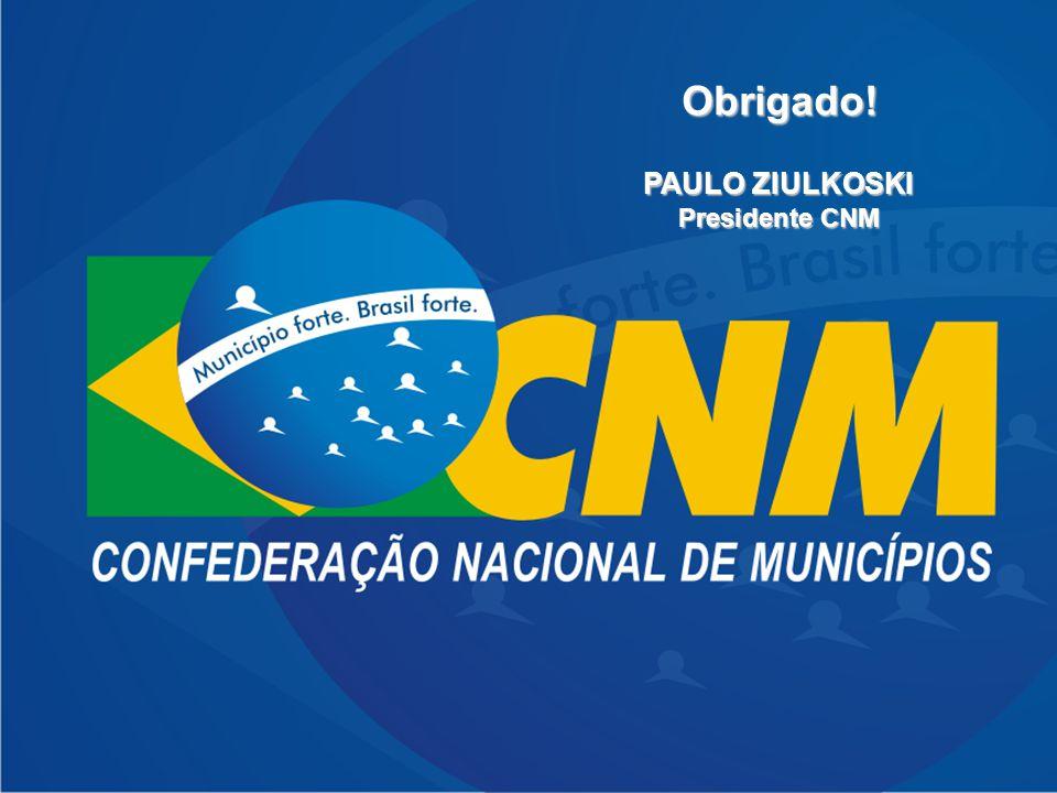 Financiamento do SUS na ótica municipalista Obrigado! PAULO ZIULKOSKI Presidente CNM
