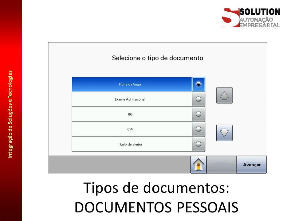 Integração de Soluções e Tecnologias Tipos de documentos: DOCUMENTOS PESSOAIS