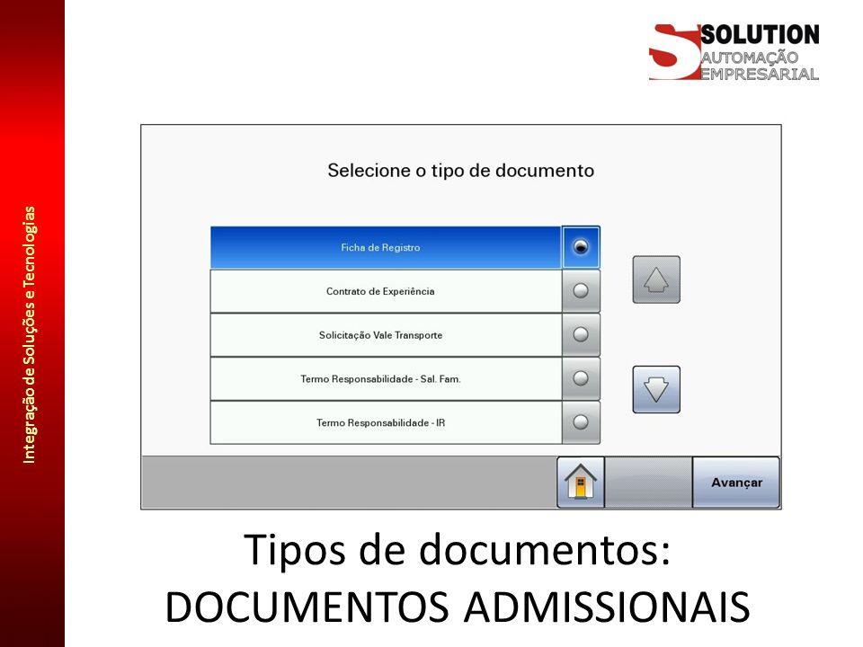 Integração de Soluções e Tecnologias Tipos de documentos: DOCUMENTOS ADMISSIONAIS