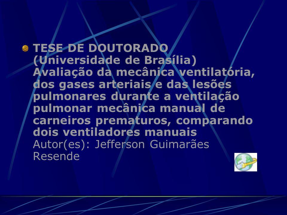 TESE DE DOUTORADO (Universidade de Brasília) Avaliação da mecânica ventilatória, dos gases arteriais e das lesões pulmonares durante a ventilação pulm