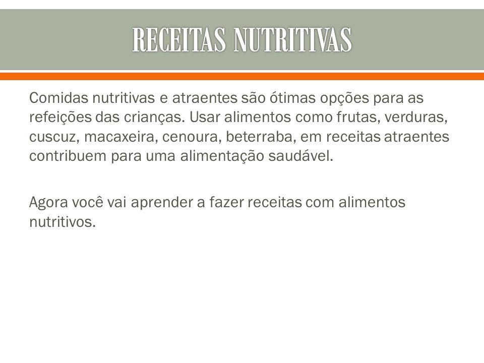 Comidas nutritivas e atraentes são ótimas opções para as refeições das crianças. Usar alimentos como frutas, verduras, cuscuz, macaxeira, cenoura, bet