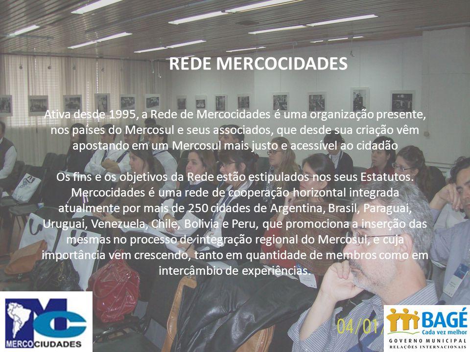 REDE MERCOCIDADES Ativa desde 1995, a Rede de Mercocidades é uma organização presente, nos países do Mercosul e seus associados, que desde sua criação vêm apostando em um Mercosul mais justo e acessível ao cidadão Os fins e os objetivos da Rede estão estipulados nos seus Estatutos.