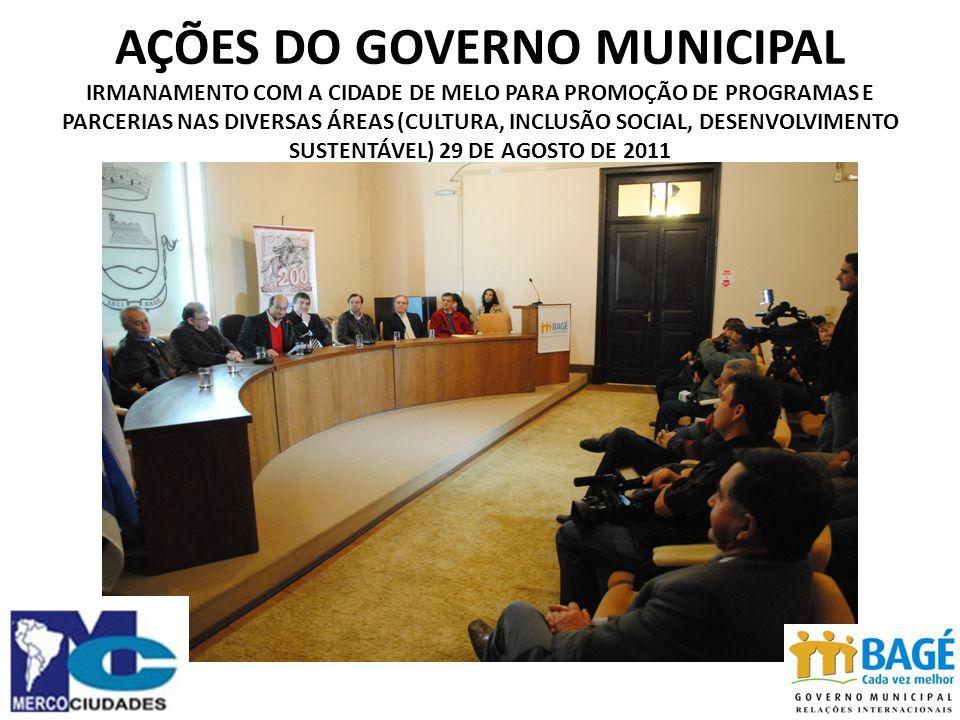AÇÕES DO GOVERNO MUNICIPAL IRMANAMENTO COM A CIDADE DE MELO PARA PROMOÇÃO DE PROGRAMAS E PARCERIAS NAS DIVERSAS ÁREAS (CULTURA, INCLUSÃO SOCIAL, DESENVOLVIMENTO SUSTENTÁVEL) 29 DE AGOSTO DE 2011