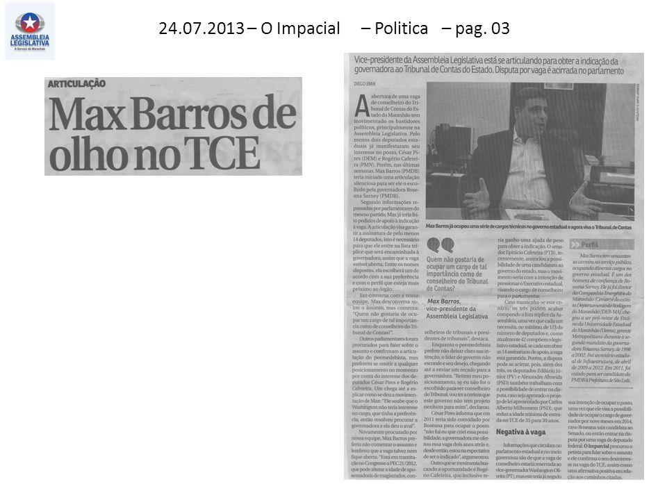 24.07.2013 – O Impacial – Politica – pag. 03