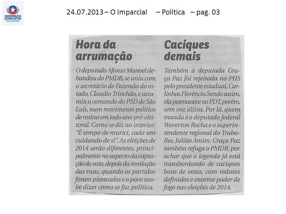 24.07.2013 – O Imparcial – Politica – pag. 03