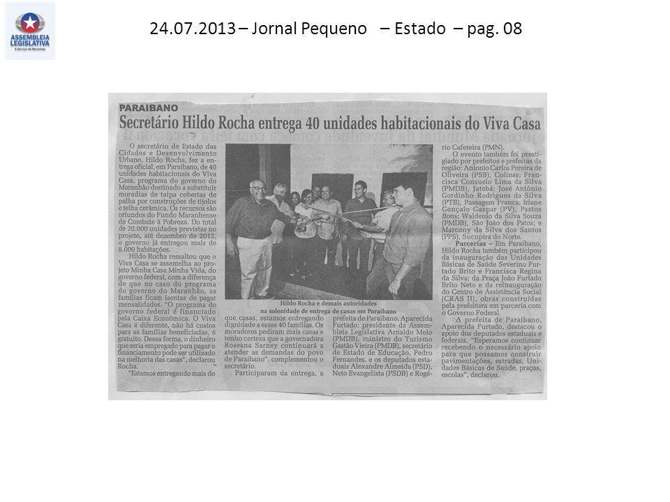 24.07.2013 – Jornal Pequeno – Estado – pag. 08