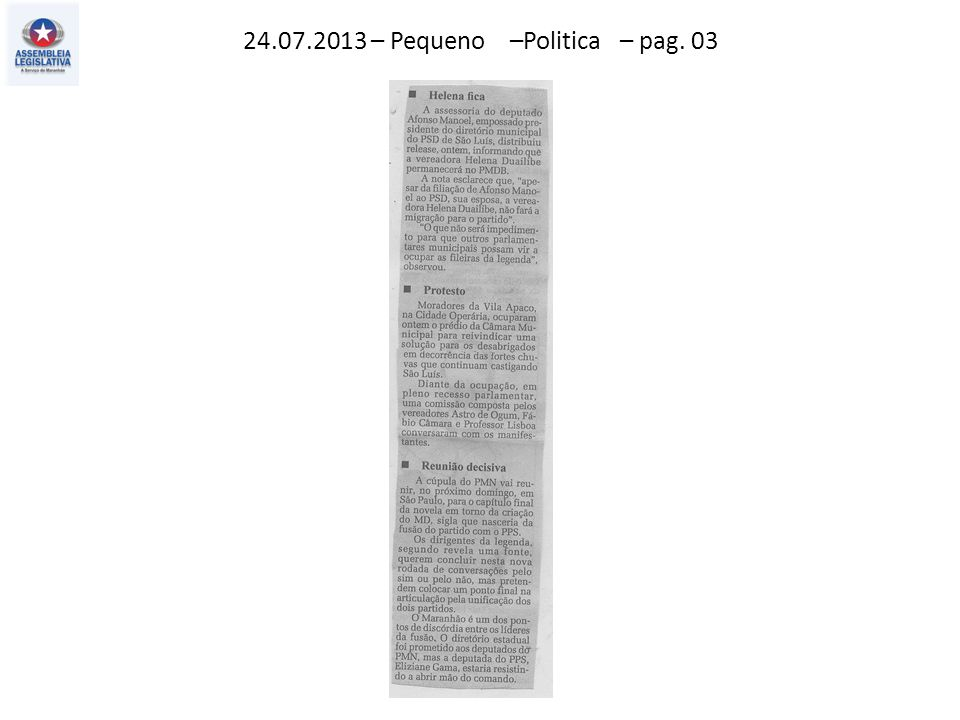 24.07.2013 – Pequeno –Politica – pag. 03