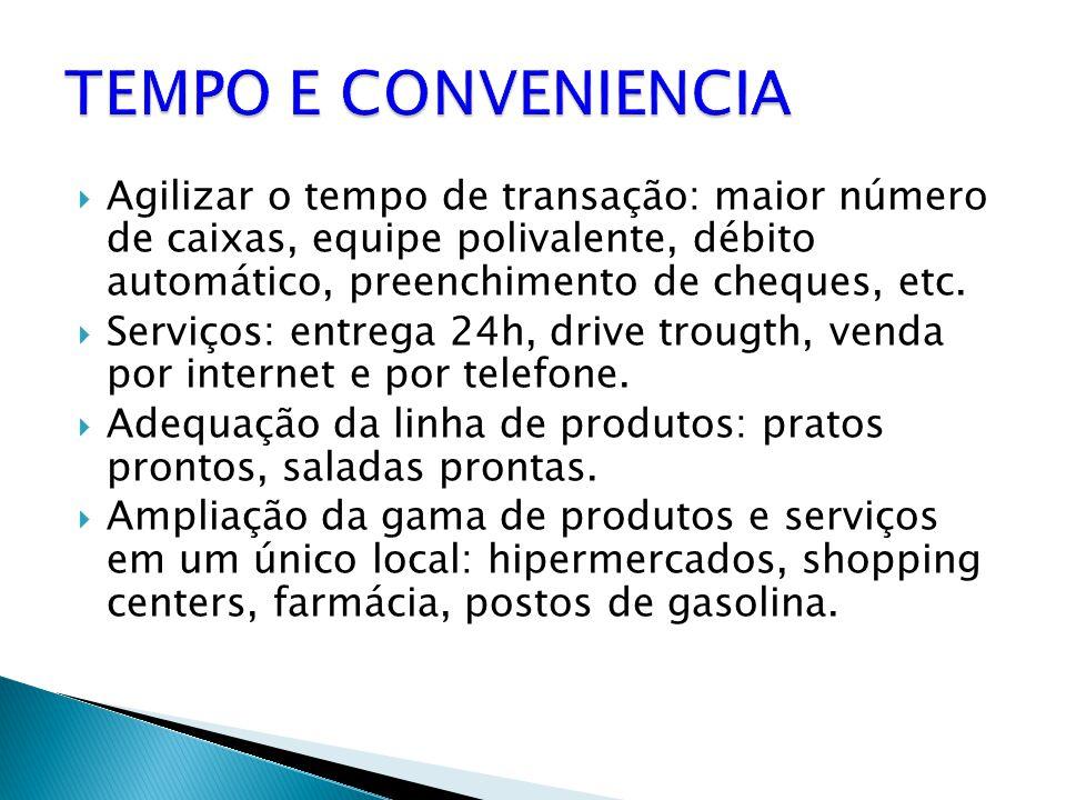  Agilizar o tempo de transação: maior número de caixas, equipe polivalente, débito automático, preenchimento de cheques, etc.