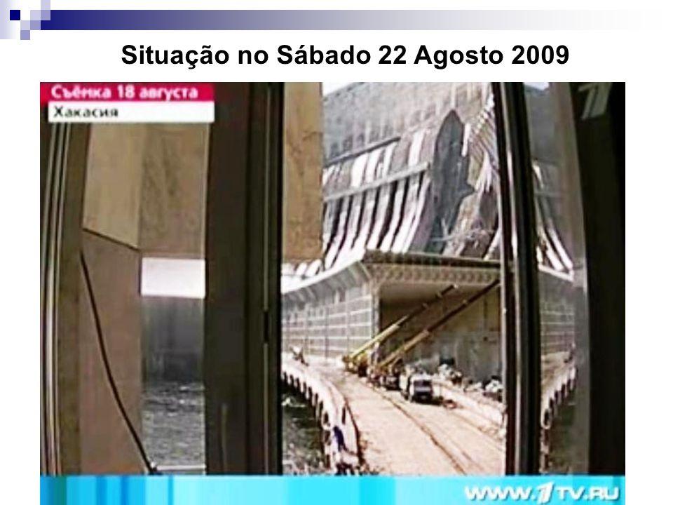 Situação no Sábado 22 Agosto 2009