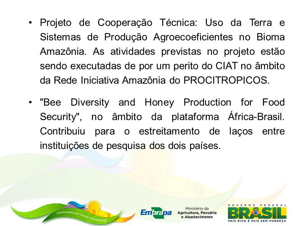Projeto de Cooperação Técnica: Uso da Terra e Sistemas de Produção Agroecoeficientes no Bioma Amazônia. As atividades previstas no projeto estão sendo