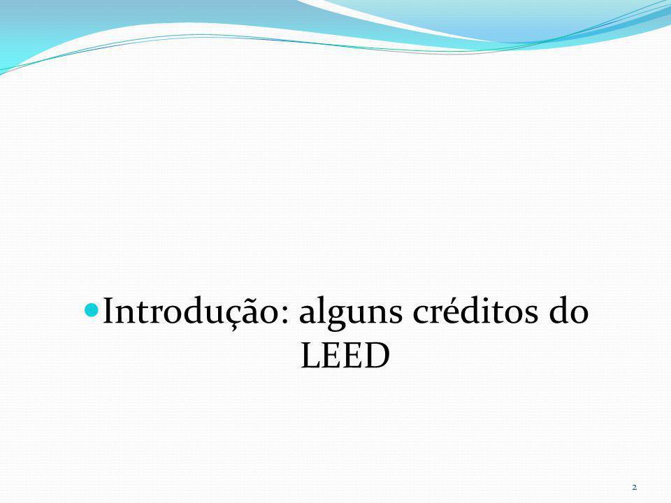 Introdução: alguns créditos do LEED 2
