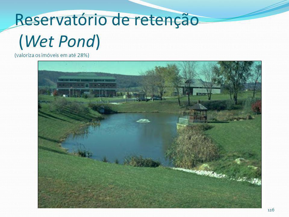 Reservatório de retenção Fazer balanço hídrico para ver se o reservatório não ficará seco durante alguns meses por ano. 125