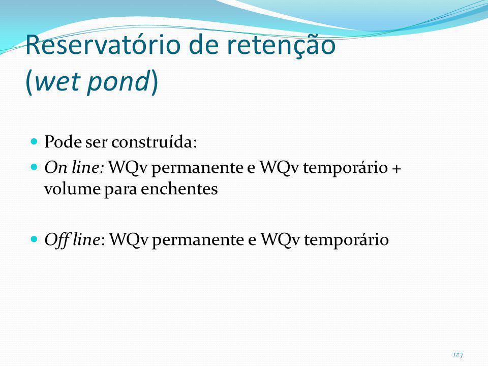 Reservatório de retenção (Wet Pond) (valoriza os imóveis em até 28%) 126