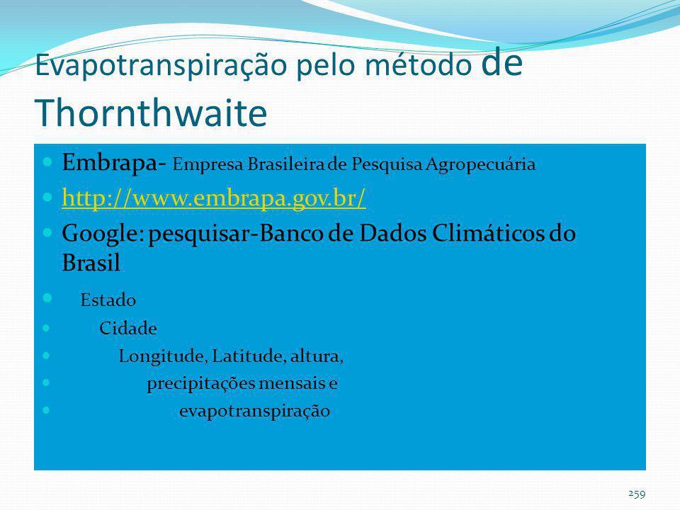 Chuvas mensais Chuvas mensais: Instituto Nacional de Metereologia - INMET http://www.inmet.gov.br/ Agrometereologia Agricultura Balanço Hídrico Seleci