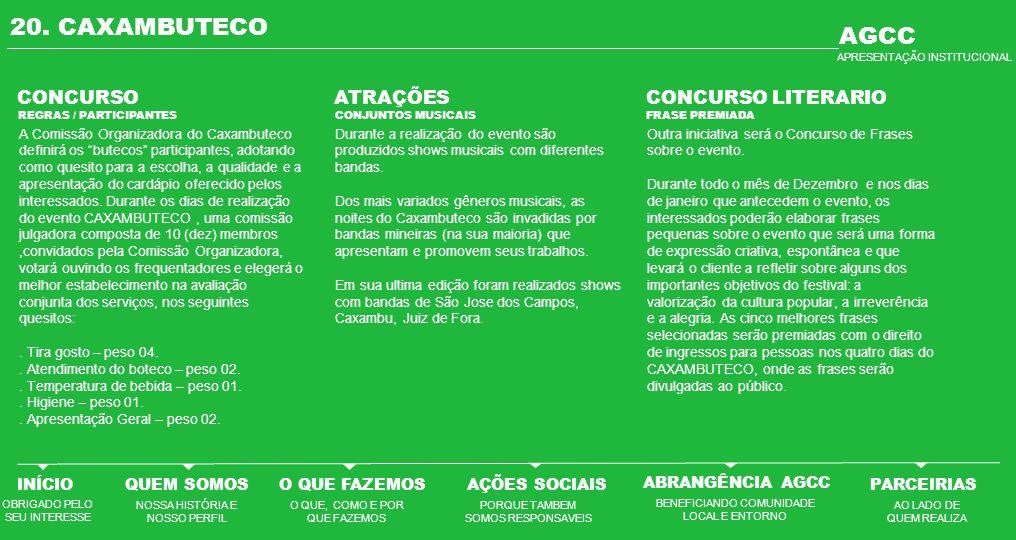 """20. CAXAMBUTECO CONCURSO A Comissão Organizadora do Caxambuteco definirá os """"butecos"""" participantes, adotando como quesito para a escolha, a qualidade"""