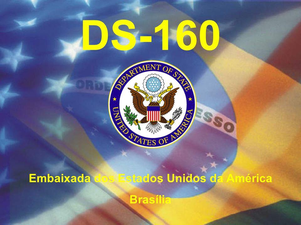 DS-160 Embaixada dos Estados Unidos da América Brasília