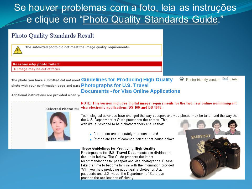 """Se houver problemas com a foto, leia as instruções e clique em """"Photo Quality Standards Guide."""""""
