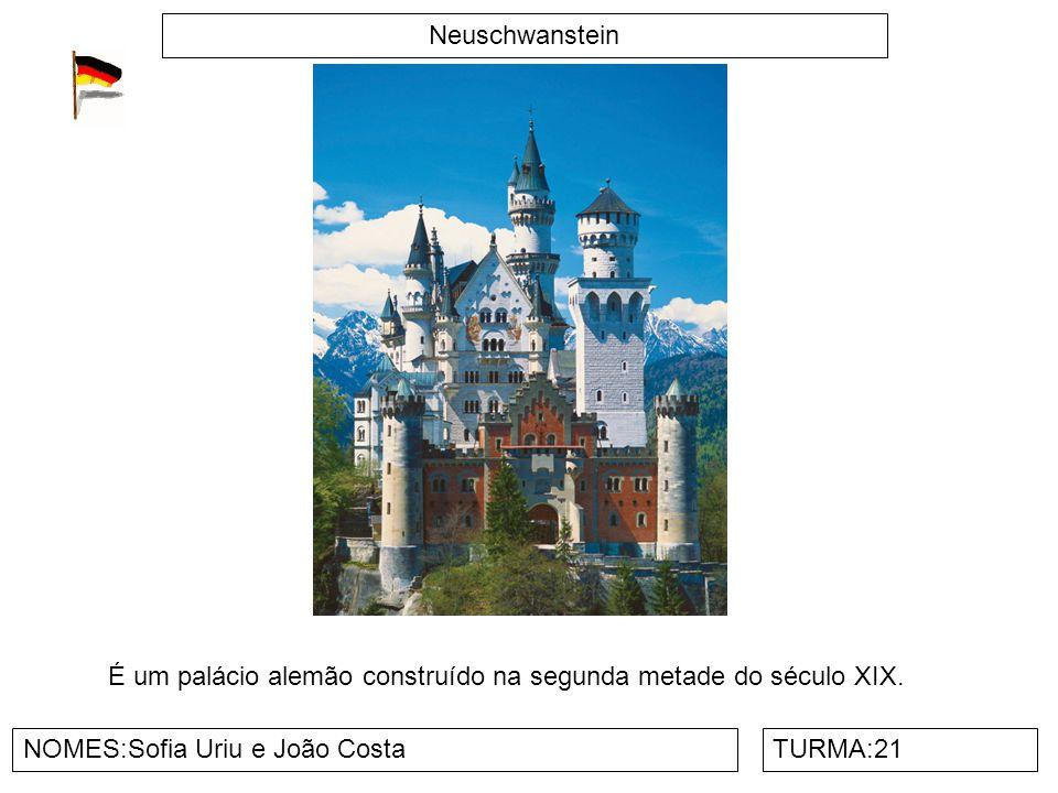 Neuschwanstein NOMES:Sofia Uriu e João CostaTURMA:21 É um palácio alemão construído na segunda metade do século XIX.