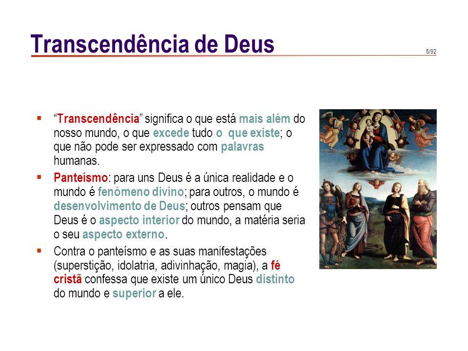 """5/92  """" Transcendência """" significa o que está mais além do nosso mundo, o que excede tudo o que existe ; o que não pode ser expressado com palavras h"""