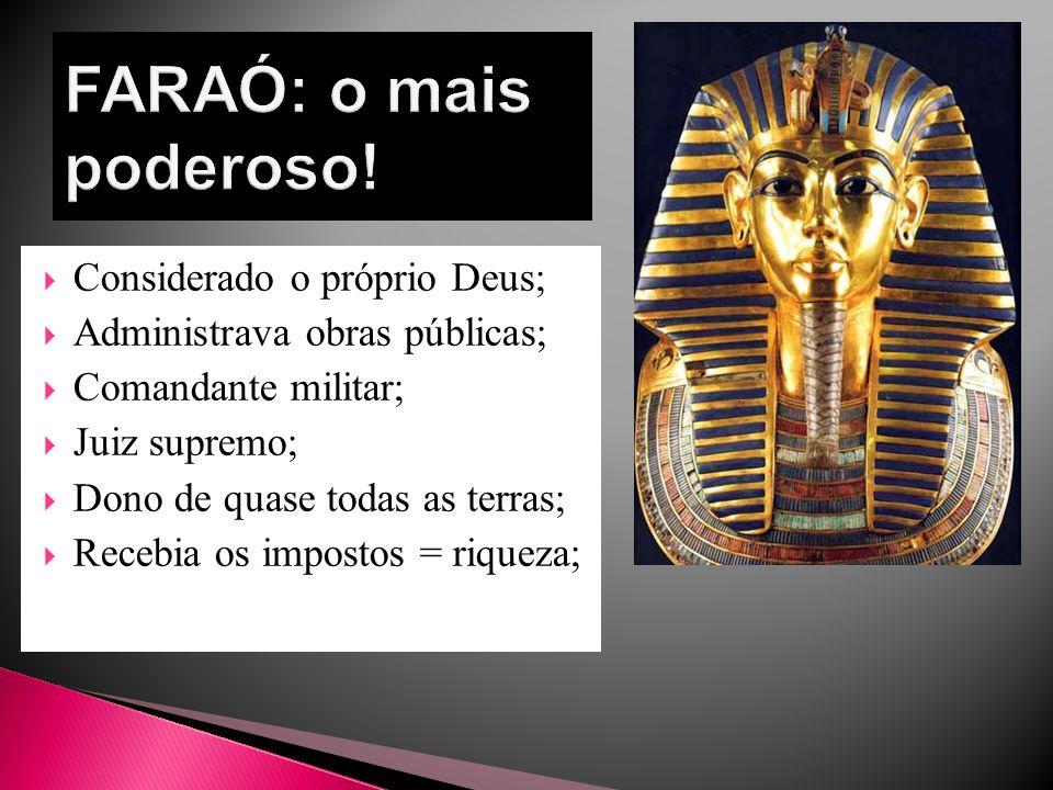  Primeiro Faraó do Egito;  Unificou o Alto e o Baixo Egito nascendo o Império Egípcio.