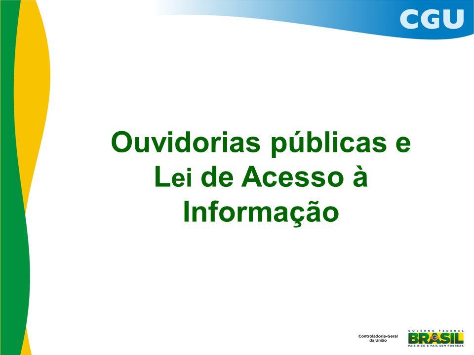 Ouvidorias públicas e L ei de Acesso à Informação