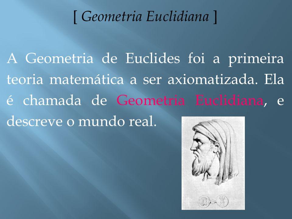 [ Corolários ] As conseqüências imediatas dos teoremas são os corolários.