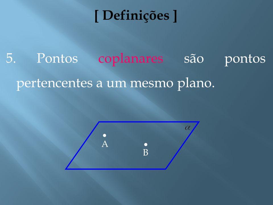 [ Observação ] Se A está entre B e C, as semi-retas e são ditas semi-retas opostas. A CB