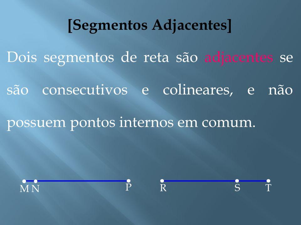 [Segmentos Colineares] Dois segmentos de reta são colineares se estão numa mesma reta. PR Q ACB D