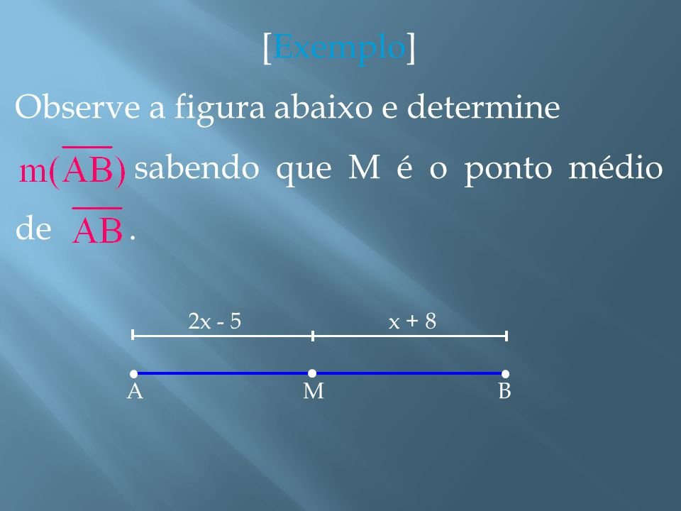 AB Por exemplo, se um segmento tem comprimento igual a três unidades de comprimento, então: 1 u.c.