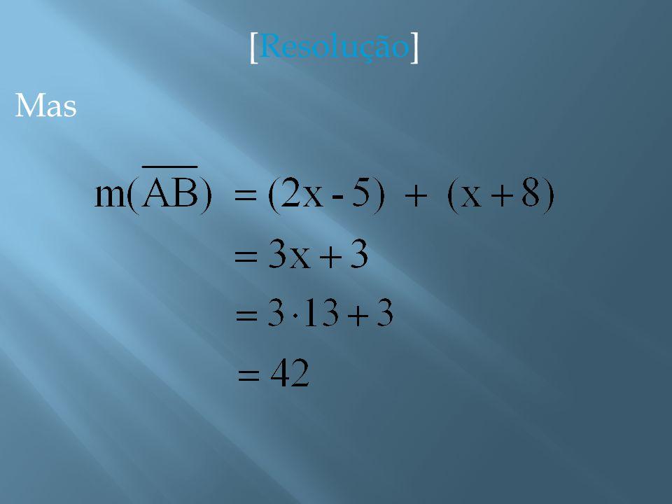 [Resolução] Como M é o ponto médio de, temos que, logo,
