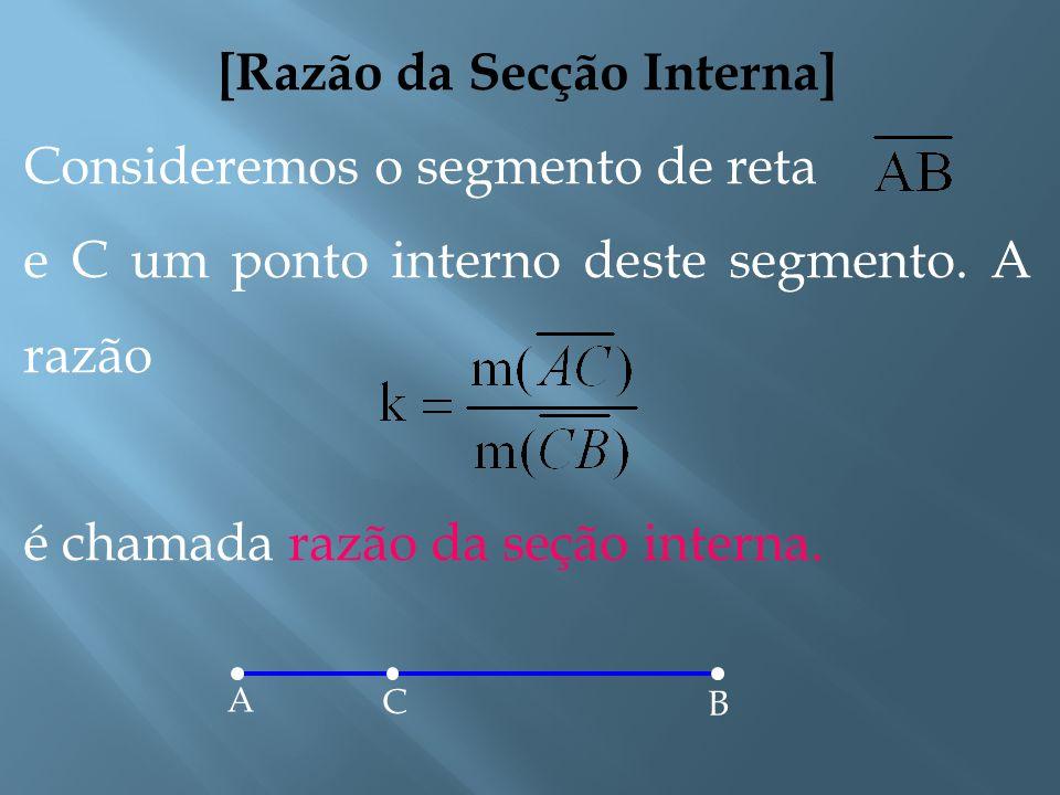 [Demonstração] Não pode acontecer também de termos B entre A e C, pois, caso fosse possível, teríamos que e, consequentemente,. Isto contraria a hipót