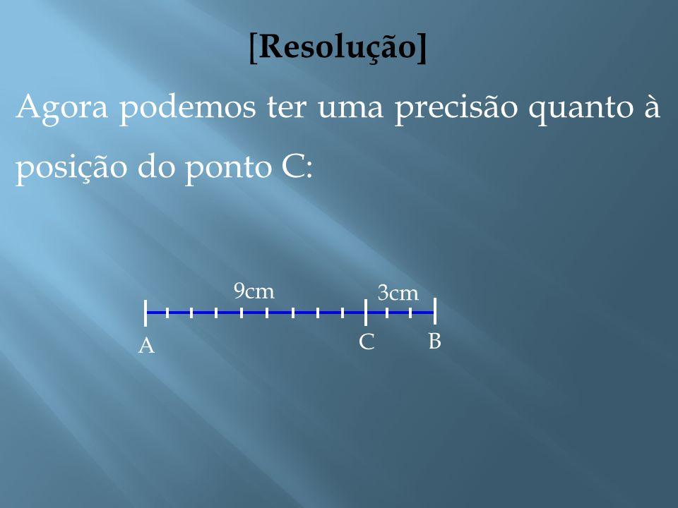 [Resolução] Sabemos ainda que k = 2, portanto Resolvendo a proporção acima, encontramos x = 6 cm. Desse modo, concluímos que e.