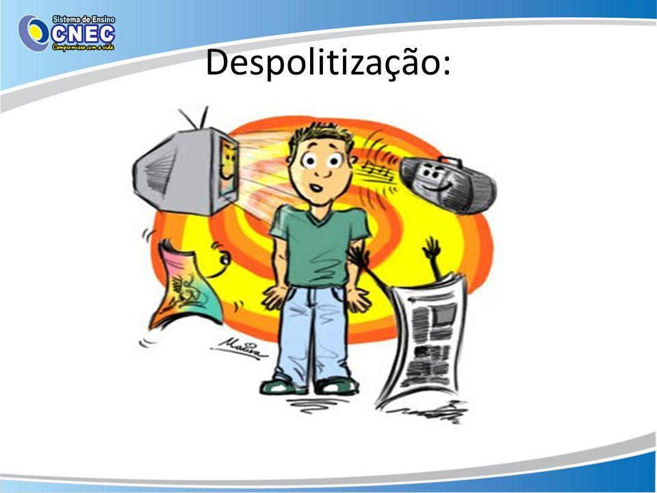 Despolitização: