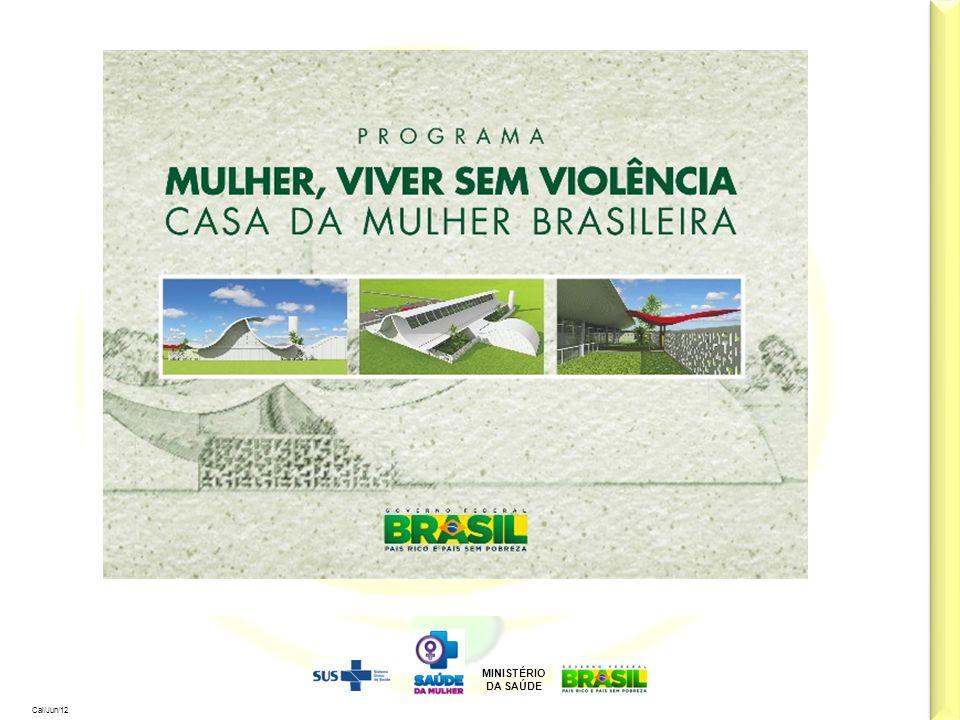 MINISTÉRIO DA SAÚDE Cal/Jun/12